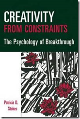 Pat Stokes--Creativity from constraints: The psychology of breakthrough